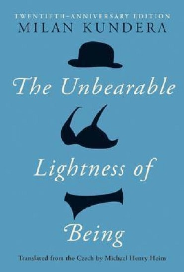 The Unbearable Lightness Of Being PDF