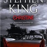 Download Christine PDF Free Ebook + Summary & Review