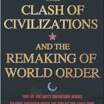 Download The Clash Of Civilizations And The Remaking Of World Order PDF