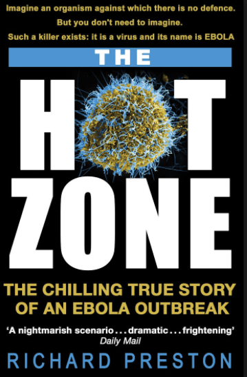 The Hot Zone: A Terrifying True Story PDF