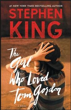 The Girl Who Loved Tom Gordon: A Novel PDF