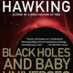 Black Holes and Baby Universes and Other Essays PDF