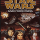 Dark Force Rising PDF