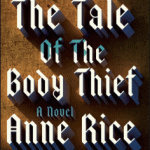 Download The Tale of the Body Thief PDF EBook Free
