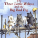 The Three Little Wolves and the Big Bad Pig PDF