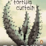 Download The Tortilla Curtain PDF EBook Free