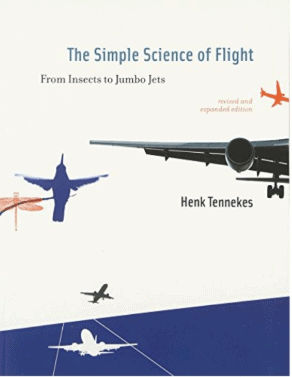 The Simple Science of Flight PDF