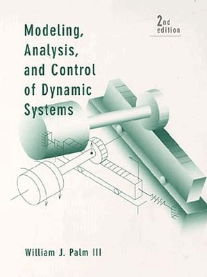 Modeling, Analysis, and Control of Dynamic Systems PDF
