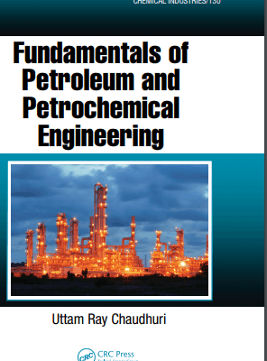 Fundamentals of Petroleum and Petrochemical Engineering PDF