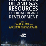 Unconventional Oil and Gas Resources: Exploitation and Development PDF