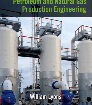 Working Guide to Petroleum and Natural Gas Production Engineering PDF