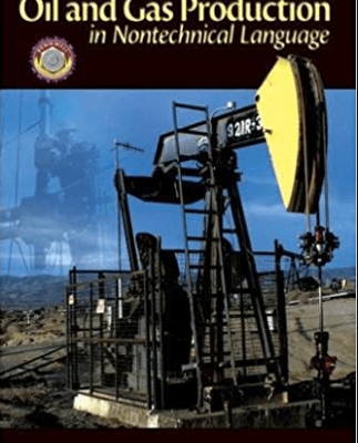 Oil & Gas Production in Nontechnical Language pdf