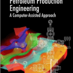 Download Petroleum Production Engineering PDF EBook Free