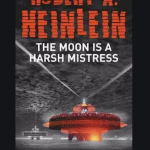 Download The Moon is a Harsh Mistress Pdf EBook Free