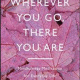 Where You Go There You Are Pdf